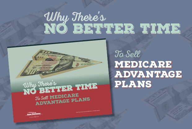 NH-Lead Magnet-Why-Theres-No-Better-Time-to-Sell-MA-Plans_LP